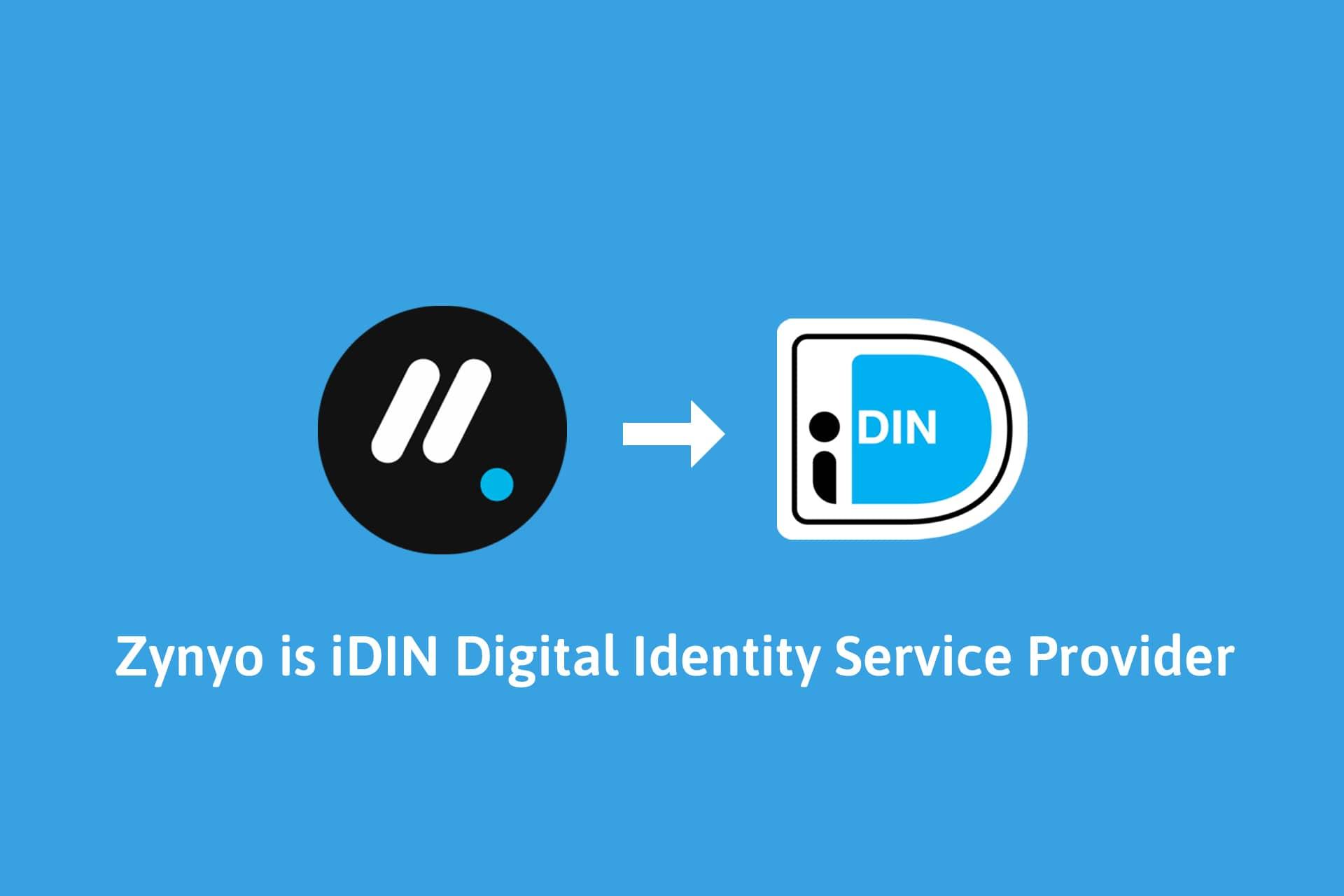 Zynyo is iDIN Digital Identity Service Provider